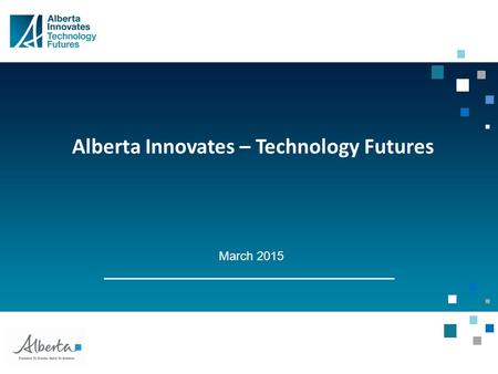 Alberta Innovates – Technology Futures March 2015.