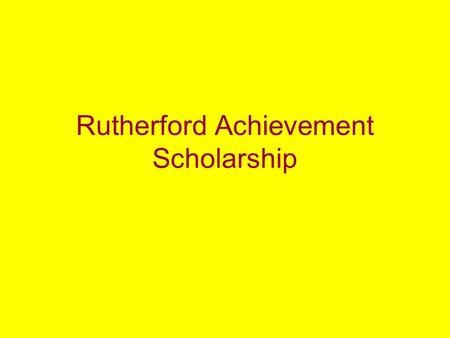 "Rutherford Achievement Scholarship. Personal Information Alberta Student Number – available in the ""Inquiry"" tab in SIS or from Career Centre staff High."