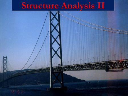 Structure Analysis II.