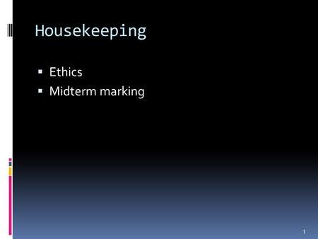 Housekeeping  Ethics  Midterm marking 1. Qualitative Inquiry - Challenge To make sense of massive amounts of data, reduce the volume of information,