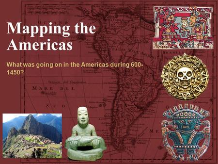 What was going on in the Americas during ?