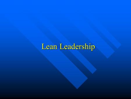 Lean Leadership.