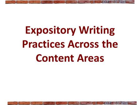 Expository Writing Practices Across the Content Areas.