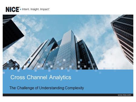 Cross Channel Analytics The Challenge of Understanding Complexity.