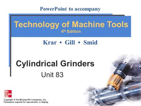 Cylindrical Grinders Unit 83.