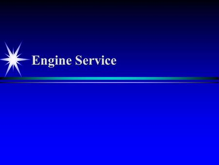 Engine Service. Cylinder heads ä ä 1. Clean ä ä 2. Check for Cracks inspect exhaust port and in between valves ä ä 3. Check for Warpage ä ä 4. Inspect.