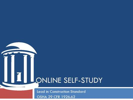 ONLINE SELF-STUDY Lead in Construction Standard OSHA 29 CFR 1926.62.