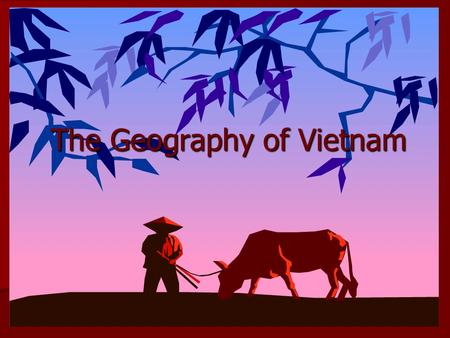 The Geography of Vietnam. Vietnam is one of the ten countries that compose Southeast Asia Vietnam is one of the ten countries that compose Southeast Asia.