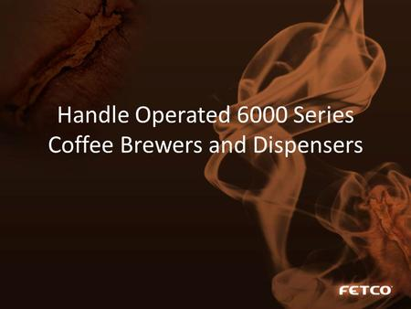 Handle Operated 6000 Series Coffee Brewers and Dispensers.