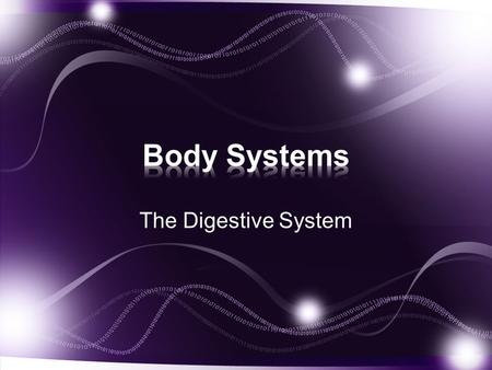 The Digestive System. We all need energy to live We get it from different sources –Carbohydrates (sugars/starches) –Lipids (fats/oils) –Proteins (meat/lentils/beans)