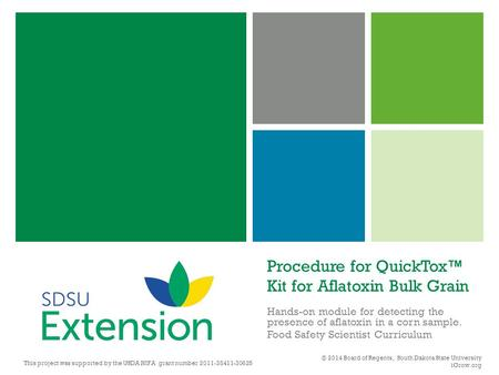 Procedure for QuickTox™ Kit for Aflatoxin Bulk Grain