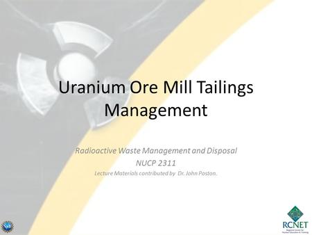 Uranium Ore Mill Tailings Management