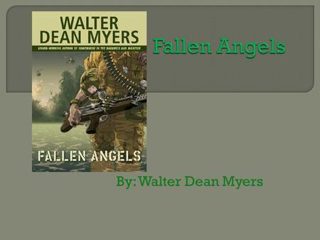 By: Walter Dean Myers.  Cold War era military conflict  Took place in Vietnam, Laos and Cambodia.