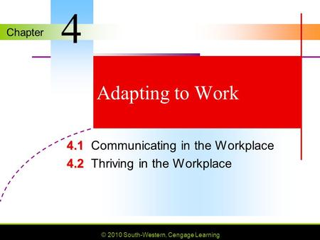 MYPF 4.1 Communicating in the Workplace 4.2 Thriving in the Workplace