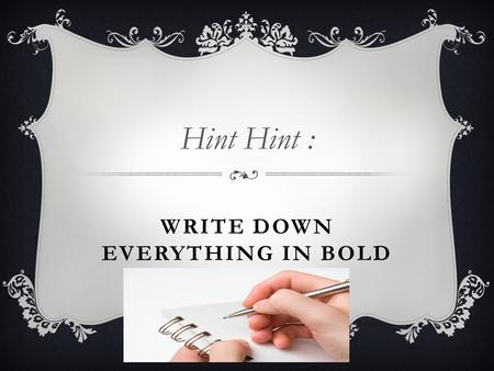 WRITE DOWN EVERYTHING IN BOLD Hint Hint : By Krystal, Aimee, Karisma…. And Tyler.