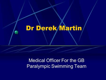 Medical Officer For the GB Paralympic Swimming Team