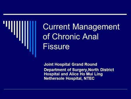 Current Management of Chronic Anal Fissure