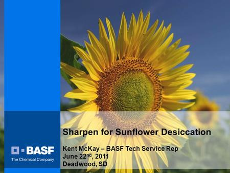 Sharpen for Sunflower Desiccation