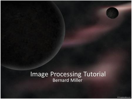 Image Processing Tutorial