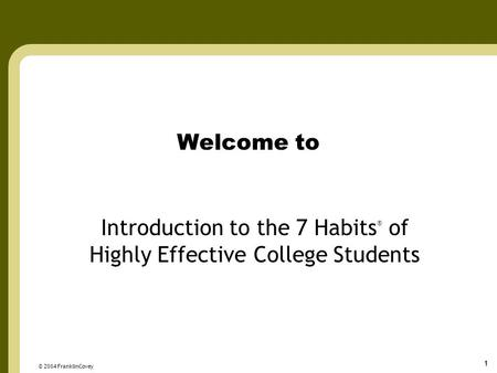 Introduction to the 7 Habits® of Highly Effective College Students