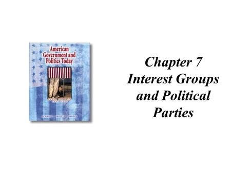 Interest Groups and Political Parties