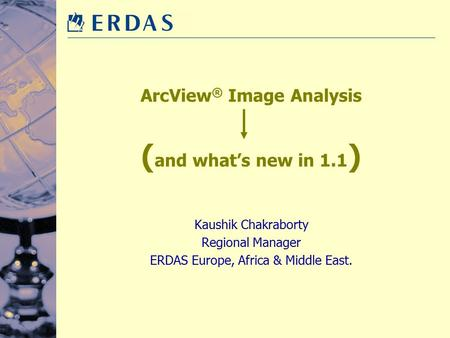 ArcView® Image Analysis