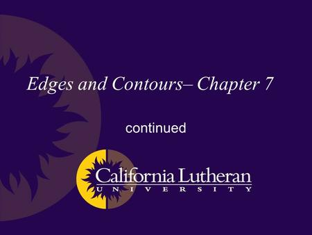 Edges and Contours– Chapter 7