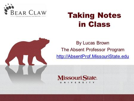 Taking Notes in Class By Lucas Brown The Absent Professor Program