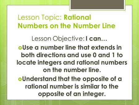 Lesson Topic: Rational Numbers on the Number Line
