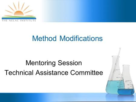 Mentoring Session Technical Assistance Committee Method Modifications.