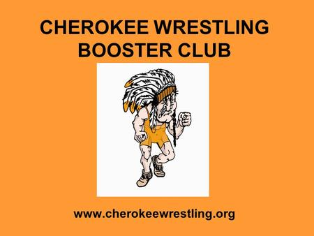 CHEROKEE WRESTLING BOOSTER CLUB