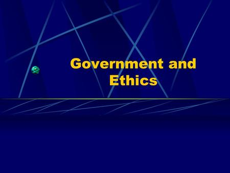 Government and Ethics. Discussion Questions Is it the job of the government to keep industries ethical? What are some of the government agencies whose.