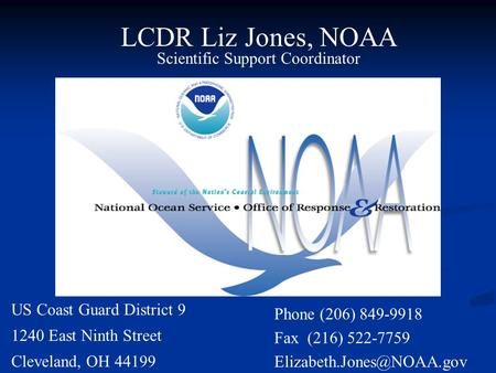 Origins of noaa hazmat program ppt download lcdr liz jones noaa scientific support coordinator us coast guard district 9 1240 east ninth publicscrutiny Gallery