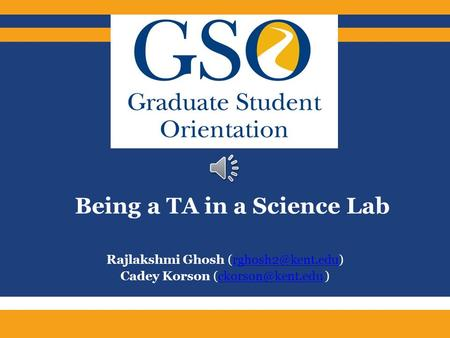 Rajlakshmi Ghosh Cadey Korson  Being a TA in a Science Lab.