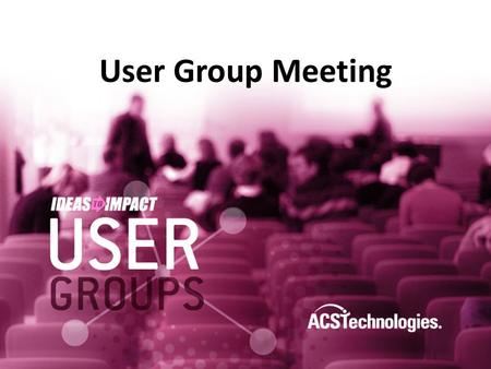 User Group Meeting. Agenda Welcome Group Details Introductions Topic Presentation Break (Networking) Questions and Answers Wrap Up.
