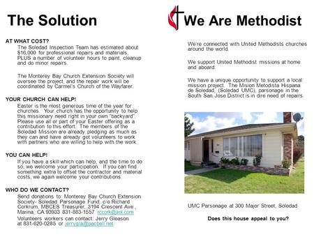 The Solution We Are Methodist We're connected with United Methodists churches around the world. We support United Methodist missions at home and aboard.