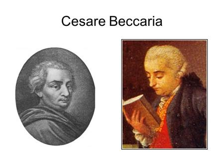 cesare beccaria essay on crimes and punishments 1764 His 1764 publishing of essay on crimes and punishments indicted the cruel and inhumane nature in which european jurisdictions dealt with crime in the 18 th century his writings were the first criminological approaches to criminal behavior and societal response to be recognized.