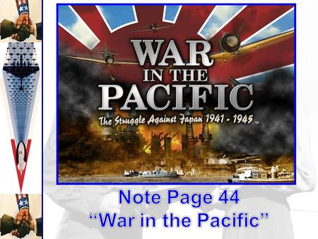 Japanese Victories -Pearl Harbor -Japan had many Victories in much of the Pacific Empire greater than Hitler's -MacArthur retreats from the Philippines.