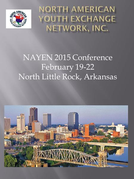 NAYEN 2015 Conference February 19-22 North Little Rock, Arkansas.