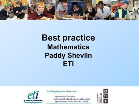 Best practice Mathematics Paddy Shevlin ETI.