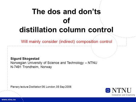 optimization of distillation column experiment A two-level full factorial design and/or a central composite design are used to optimize the operation of a distillation column by manipulating three variables: the feed flow rate, the reflux ratio and the steam flow to the reboiler.
