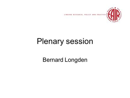 Plenary session Bernard Longden. Part 1 30 th Forum – Copenhagen 2008 Part 2 Polishing the silver: are we really improving higher education? Part 3 Closing.