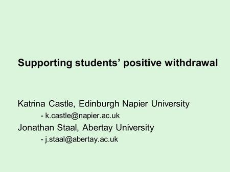 Supporting students' positive withdrawal