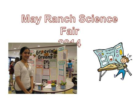 Let's Get Started You should have received the science fair packet. All 4 th and 5 th grade students are required to complete a science fair project.