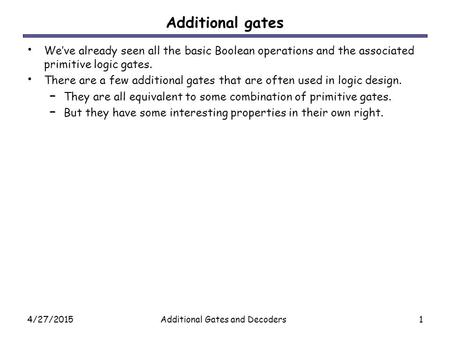 Additional Gates and Decoders