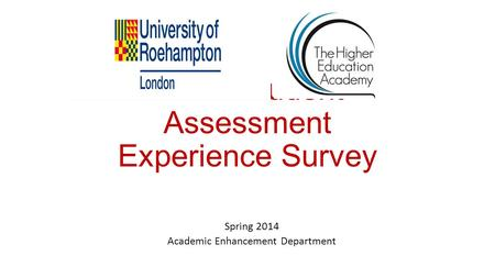 TAPS Student Assessment Experience Survey Spring 2014 Academic Enhancement Department.