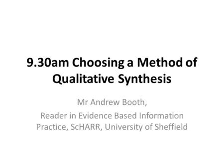dixon woods synthesising qualitative and quantitative evidence