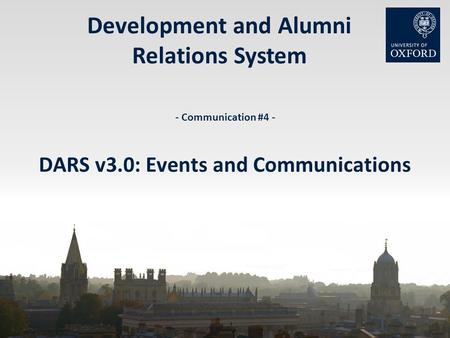 Development and Alumni Relations System - Communication #4 - DARS v3.0: Events and Communications.