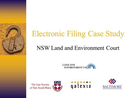 Electronic Filing Case Study NSW Land and Environment Court.