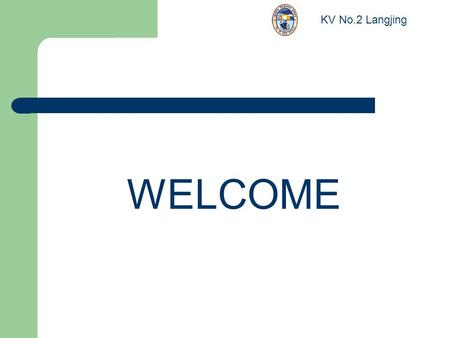 WELCOME KV No.2 Langjing. FIFTY ONE TIPS TO PARENTS KV No.2 Langjing.
